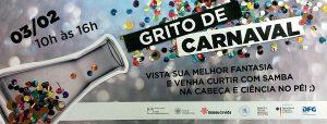 Museu da vida grito-carnaval2018