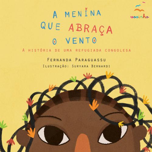A Menina que Abraça o Vento - Fernanda Paraguassu