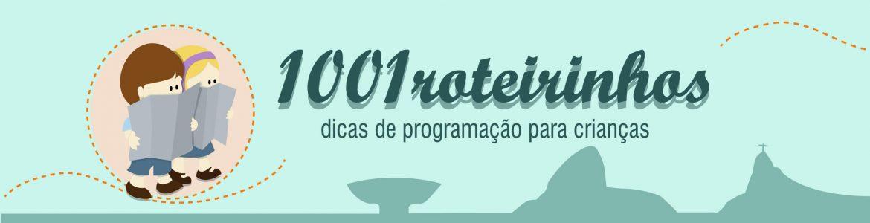 1001 Roteirinhos - Guia de programação cultural para crianças