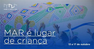 Museu de Arte do Rio - MAR é Lugar de Criança